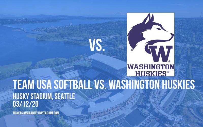Team USA Softball vs. Washington Huskies [CANCELLED] at Husky Stadium