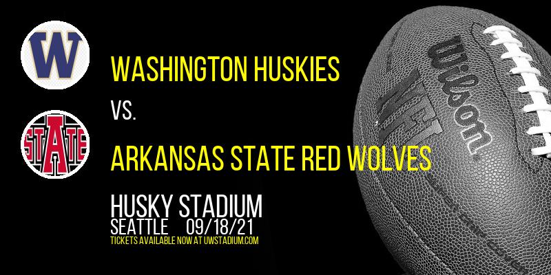 Washington Huskies vs. Arkansas State Red Wolves at Husky Stadium